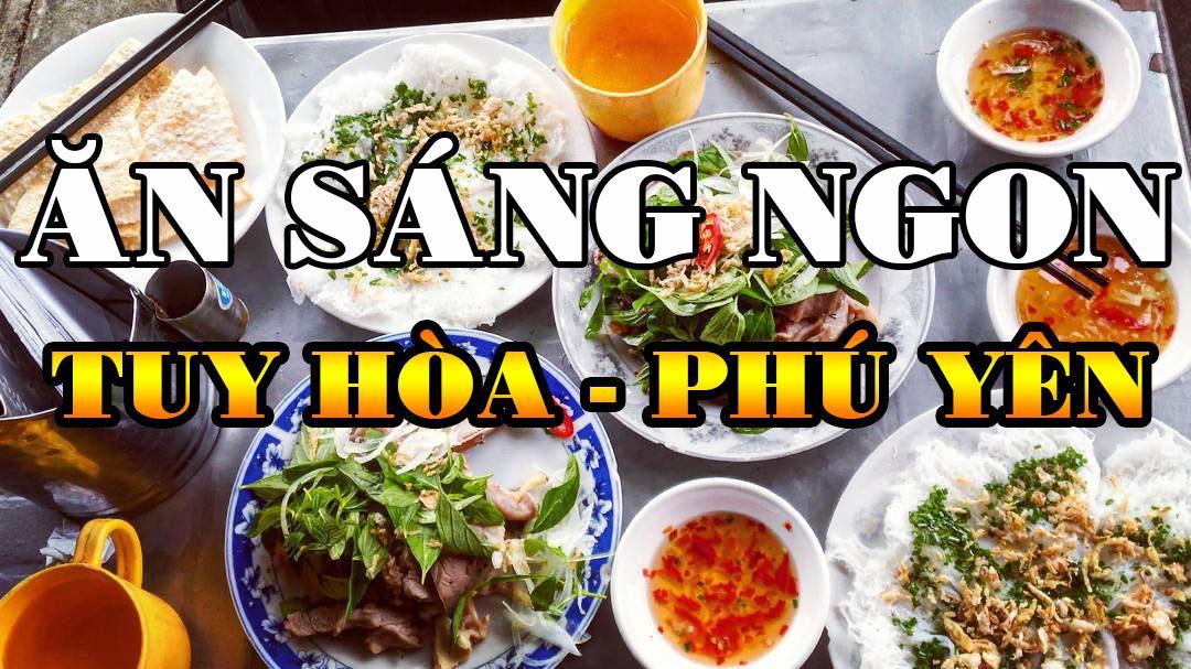 Quán ăn sáng ngon tuy hòa Phú Yên